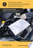 Libro de Electricidad, Electromagnetismo Y Electrónica Aplicados Al Automóvil. Tmvg0209