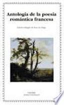 Libro de Antología De La Poesía Romántica Francesa
