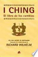 Libro de I Ching O El Libro De Los Cambios