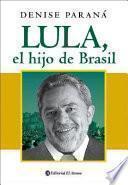 Libro de Lula, El Hijo De Brasil
