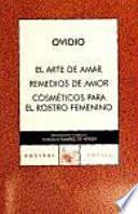 Libro de El Arte De Amar / Remedios De Amor / Cosméticos Para El Rostro Femenino