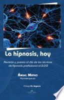 Libro de La Hipnosis, Hoy