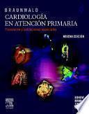 Libro de Braunwald. Cardiología En Atención Primaria