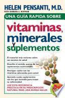 Libro de Una Guía Rápida De Vitaminas, Minerales Y Suplementos