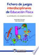 Libro de Fichero De Juegos Interdisciplinares En Educación Física