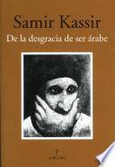 Libro de De La Desgracia De Ser árabe