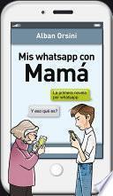 Libro de Mis Whatsapp Con Mamá