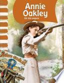 Libro de Annie Oakley: Un Tiro Seguro (annie Oakley: Little Sure Shot)