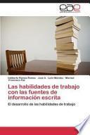 Libro de Las Habilidades De Trabajo Con Las Fuentes De Informacion Escrita