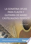 Libro de La Sonatina Op.205 Para Flauta Y Guitarra De Mario Castelnuovo Tedesco