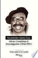 Libro de Nicomedes Santa Cruz. Obras Completas Ii. Investigacion (1958 1991)