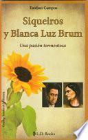 Libro de Siqueiros Y Blanca Luz Brum