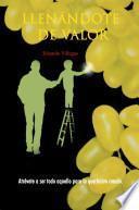 Libro de Llenandote De Valor/ Full Of Courage