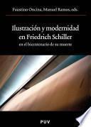 Libro de Ilustración Y Modernidad En Friedrich Schiller En El Bicentenario De Su Muerte