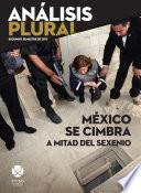 Libro de México Se Cimbra A Mitad Del Sexenio