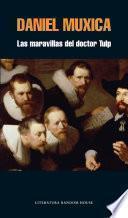 Libro de Las Maravillas Del Doctor Tulp