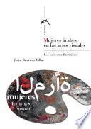 Libro de Mujeres árabes En Las Artes Visuales. Los Países Mediterráneos