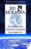 Libro de Iluminación Espiritualmente Incorrecta