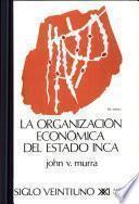 Libro de La Organización Económica Del Estado Inca