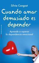Libro de Cuando Amar Demasiado Es Depender