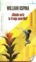 Libro de ¿dónde Está La Franja Amarilla?