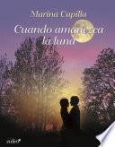 Libro de Cuando Amanezca La Luna