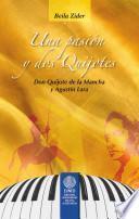 Libro de Una Pasión Y Dos Quijotes