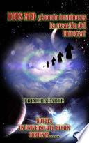 Libro de Dios Mío ¿cuándo Terminarás De Crear El Universo?