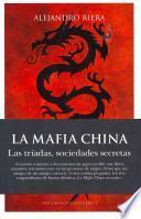 Libro de Mafia China/the Chinese Mafia