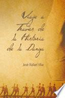 Libro de Viaje A TravÉs De La Historia De La Danza