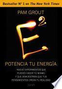 Libro de E Al Cuadrado. Potencia Tu Energía