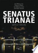 Libro de Senatus Trianae (2011 2016)
