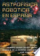 Libro de Astrofísica Robótica En España