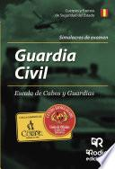 Libro de Simulacros De Examen. Guardia Civil Escala De Cabos Y Guardias
