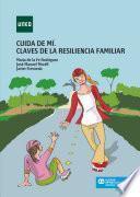 Libro de Cuida De MÍ. Claves De La Resiliencia Familiar
