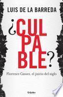 Libro de ¿culpable? Florence Cassez, El Juicio Del Siglo