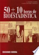Libro de 50 [más, Menos] 10 Horas De Bioestadística