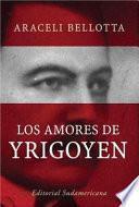 Libro de Los Amores De Yrigoyen