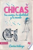 Libro de Chicas, Tus Sueños, Tu Identidad Y Tu Mundo