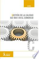 Libro de Gestión De La Calidad (iso 9001/2008) En El Comercio