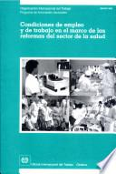 Libro de Condiciones De Empleo Y De Trabajo En El Marco De Las Reformas Del Sector De La Salud. Informe Jmhsr/1998