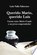 Libro de Querido Mario, Querido Luis