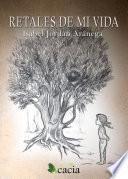 Libro de Retales De Mi Vida