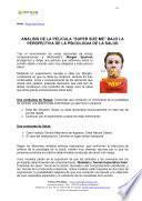"""Libro de Analisis De La Pelicula """"super Size Me"""" Bajo La Perspectiva De La Psicologia De La Salud"""