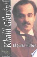 Libro de Khalil Gibrán, El Poeta Místico
