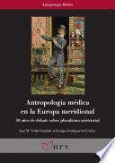 Libro de Antropología Médica En La Europa Meridional