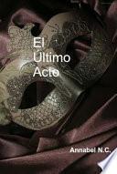 Libro de El último Acto
