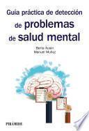 Libro de Guía Práctica De Detección De Problemas De Salud Mental