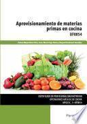 Libro de Aprovisionamiento De Materias Primas En Cocina : Uf0054