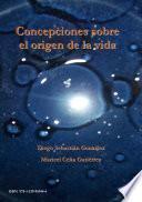 Libro de Concepciones Sobre El Origen De La Vida